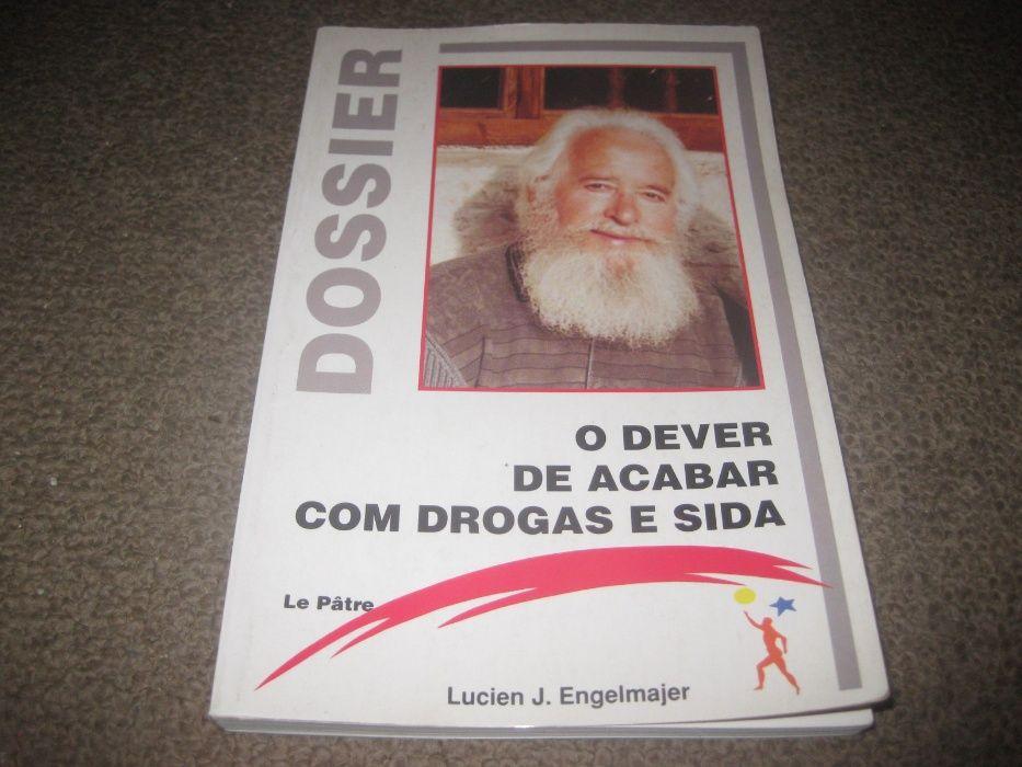 """Livro """"O Dever de Acabar com Drogas e Sida"""" de Lucien J. Engelmajer Paços de Ferreira - imagem 1"""