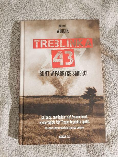 Treblinka 43 Bunt w fabryce śmierci - Michał Wójcik