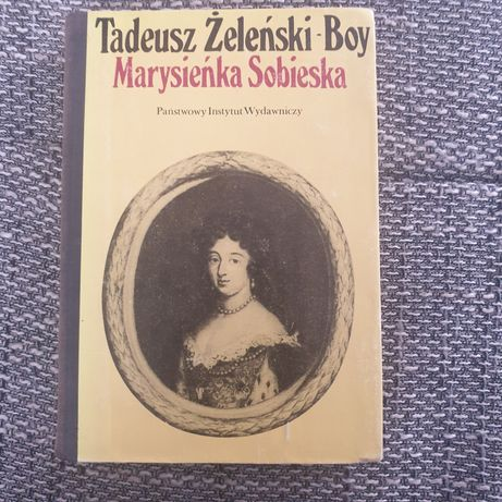 Tadeusz żeleński Boy Marysieńka Sobieska