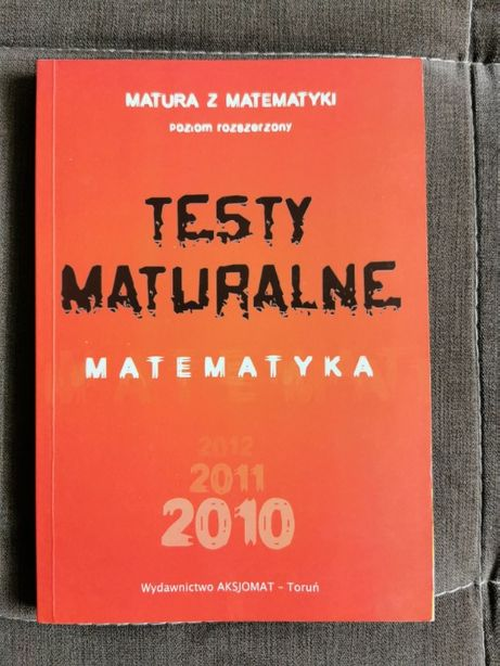 Książka Testy maturalne Matura Matematyka poziom rozszerzony
