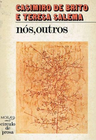 1733 Nós Outros de Casimiro de Brito,Teresa Salema
