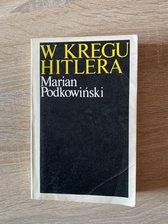 Książka M. Podkowiński - W kręgu Hitlera
