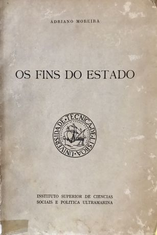 OS FINS DO ESTADO - Adriano Moreira
