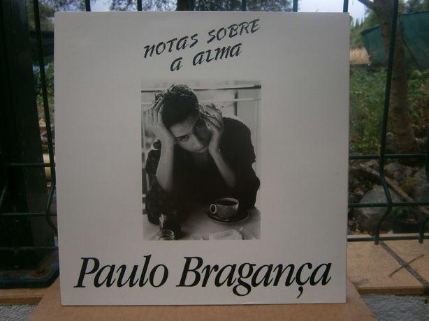 PAULO BRAGANÇA - Notas sobre a Alma  (VINIL)