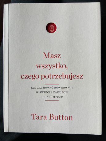 Masz wszystko czego potrzebujesz - Tara Button