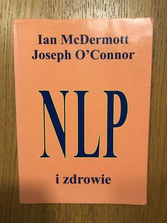 Nlp i zdrowie Joseph O'Connor
