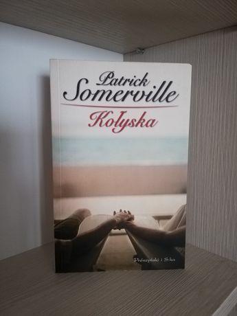 Kołyska - Patrick Somerville książka obyczajowa  literatura kobieca