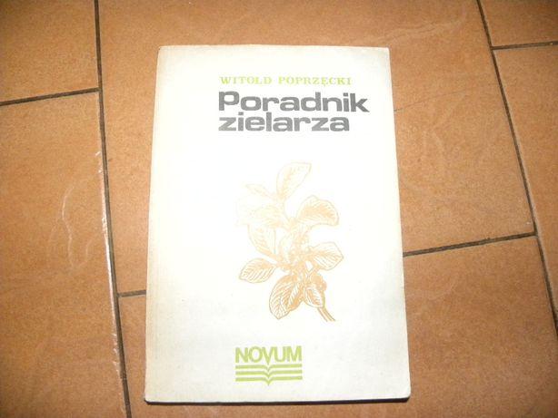 Poradnik zielarza Witold Poprzęcki