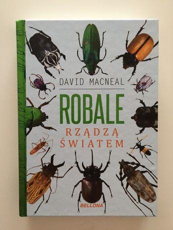 Robale rządzą światem książka David Macneal