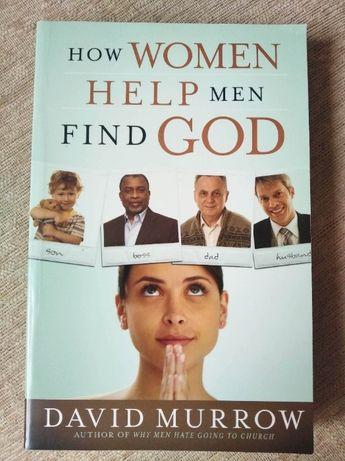 Dawid Murrow How women help men find God książka po angielsku