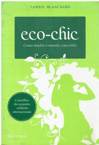 2068 Eco-chic Como mudar o mundo com estilo de Tamsin Blanchard