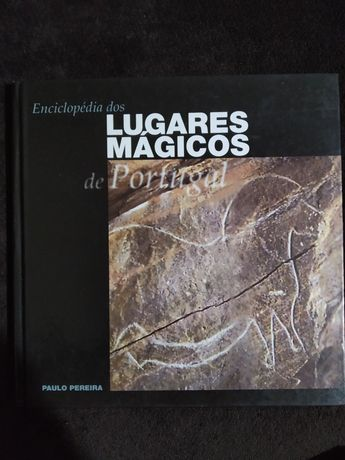 Enciclopédia dos lugares mágicos de Portugal vol.4 - Paulo Pereira