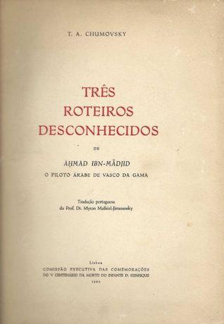 Três roteiros desconhecidos de Ahmad Ibn-Mádjid - T. A. Chumovsky