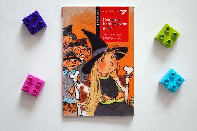Una bruja horriblemente guapa - książeczka hiszpańska