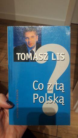 Co z tą Polską ? Tomasz Lis książka