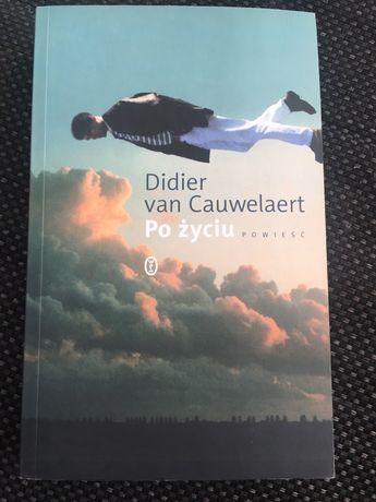 Książka Po życiu Didier can Cauwelaert