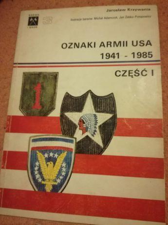 Oznaki Armii USA 1941-85 cz.I - A,Krzywania