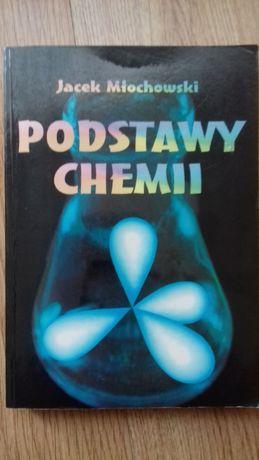 Podstawy chemii - Jacek Młochowski