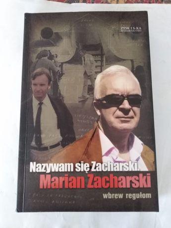 """""""Nazywam się Zacharski""""Marian Zacharski"""