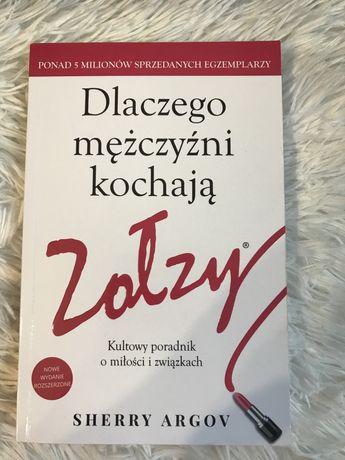 Książka ,,Dlaczego mężczyźni kochają zołzy?'' Sherry Argov
