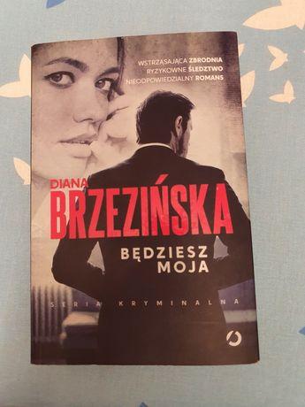 Diana Brzezińska Będziesz moja