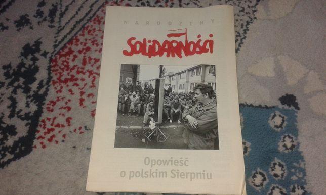 Narodziny Solidarności - Opowieść o polskim Sierpniu