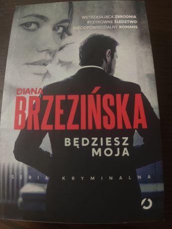 """Książka """"Będziesz moja"""" D.Brzezińska"""