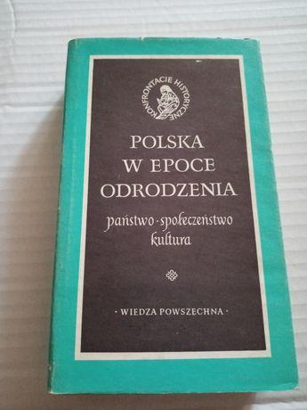 Polska w epoce odrodzenia