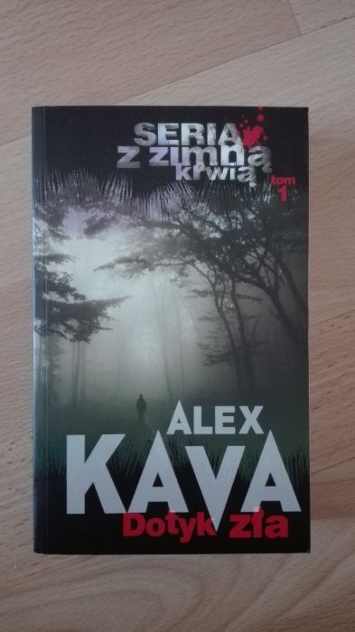 Dotyk zła, Alex Kava Tczew - image 1