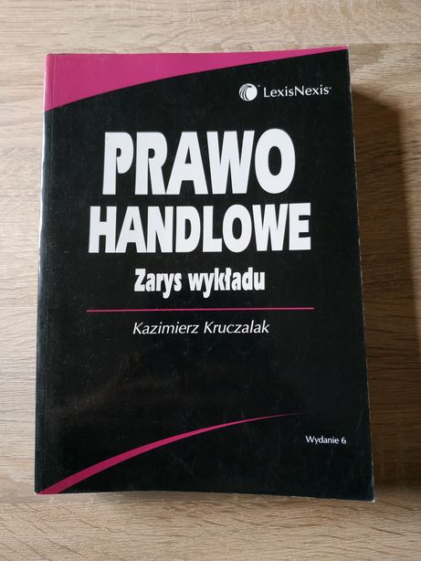 Prawo handlowe, zarys wykładu, LexisNexis, Kazimierz Kruczalak