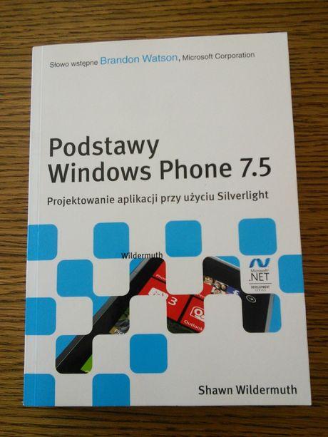 """Sprzedam książkę """"Podstawy Windows Phone 7.5"""""""
