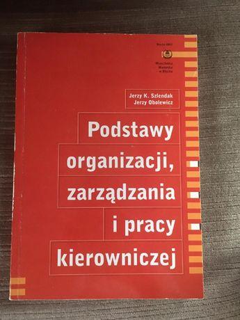 Podstawy organizacji, zarządzania i pracy kierowniczej