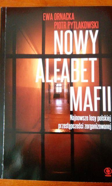 Nowy alfabet mafii, Ewa Ornacka, Piotr Pytlakowski