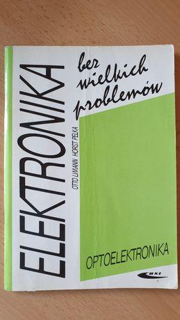 Elektronika bez wielkich problemów optoelektronika ksiażka Otto Limann
