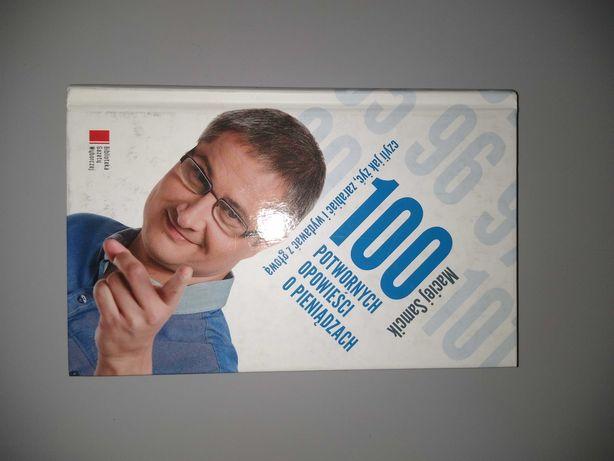 """Książka """"100 potwornych opowieści o pieniądzach"""""""