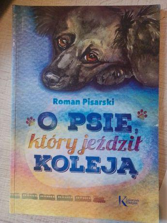 """Książka dla dzieci """"O psie który jeździł koleją"""" nowa"""