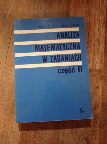 """Książka ,,Analiza matematyczna w zadaniach cz. II"""""""