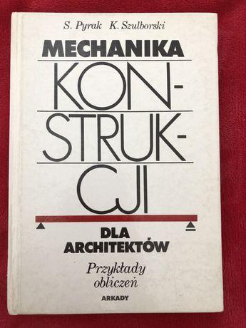 mechanika konstrukcji dla architektów s.pyrak k.szulborski arkady