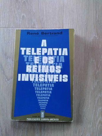 A Telepatia e os reinos invisíveis por René Bertrand