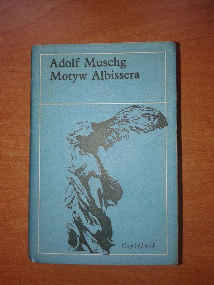 Motyw Albissera - Adolf Muschg rok wydania 1979 Warszawa - image 1