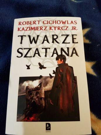 Twarze Szatana - Robert Cichowlas, Kazimierz Kyrcz Jr.