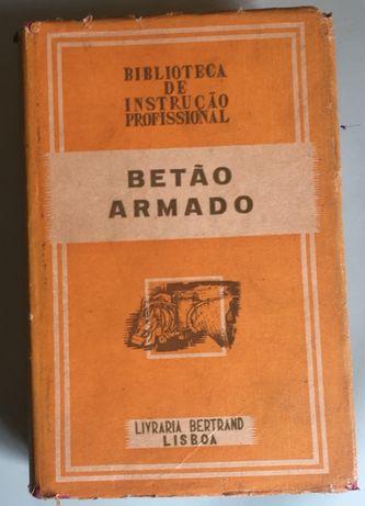 """Livro: """"Betão Armado"""""""