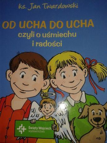 Od ucha do ucha czyli o uśmiechu i radości ks. Jan Twardowski