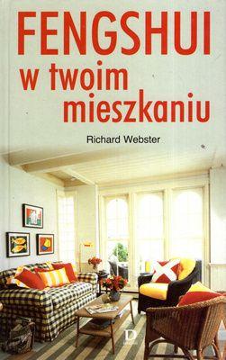Fengshui w twoim mieszkaniu Richard Webster