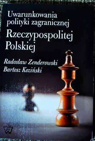 Uwarunkowania Polityki Zagranicznej RP Zenderowski Koziński