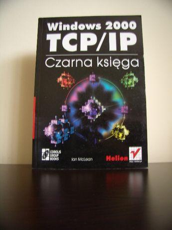 Windows 2000 TCP/IP Czarna księga, I.McLean