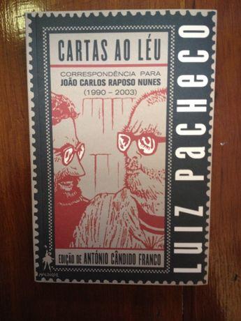 Luiz Pacheco - Cartas ao léu, correspondência para João Carlos Raposo