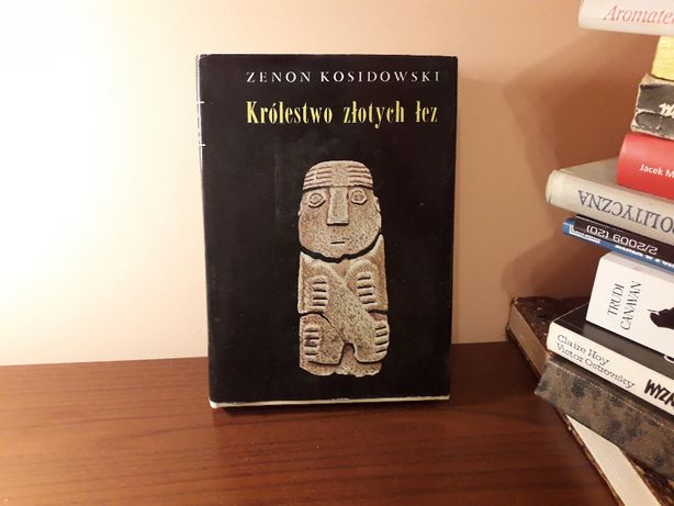 """Ksiązka """"Królestwo złotych łez"""" Zenon Kosidowski"""