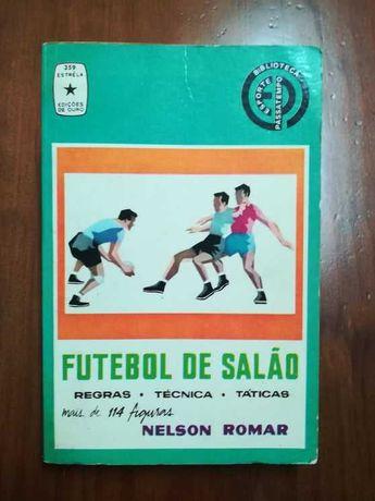 Livro - Nelson Romar *Futebol de Salão* , Edição de ouro (anos 70)