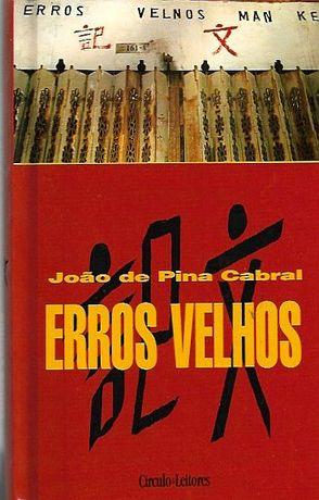 Erros velhos_João de Pina Cabral_Círculo de Leitores
